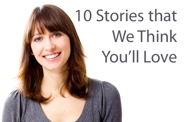 10 Stories You'll Love