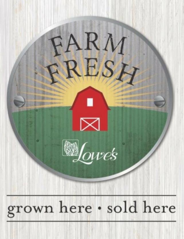 Lowe's Greenhouse Farmer's Market Saturdays!