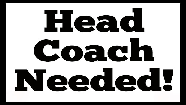 Head Coach Needed