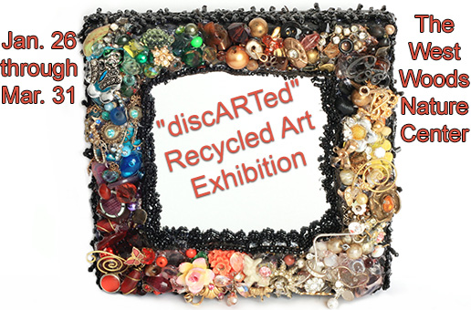 """""""discARTed"""" Recycled Art Exhibition"""