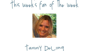Fan of the Week: Tammy DeLong