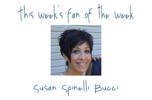 Fan of the Week Featured Image Susan Spinelli Bucci