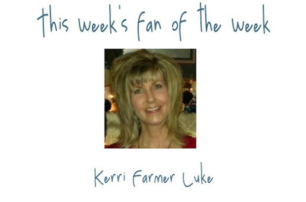Fan of the Week: Kerri Farmer Luke