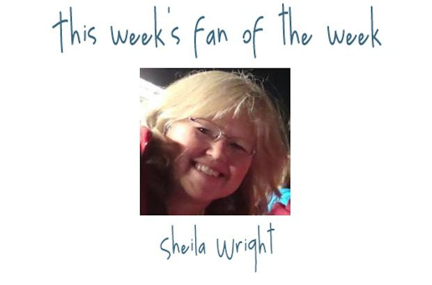 Fan of the Week: Sheila Wright