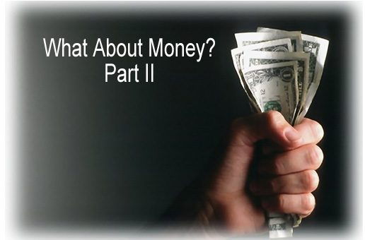 What About Money? Part II